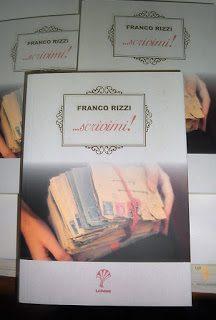 Scrivimi! di Franco Rizzi: le due guerre, l'oceano e l'avverso destino di un marinaio innamorato