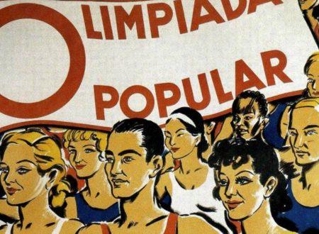 L'Olimpiade Popolare che nella Spagna del 1936 dovette essere cancellata